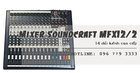 Bàn Mixer Soundcraft MFX12/2