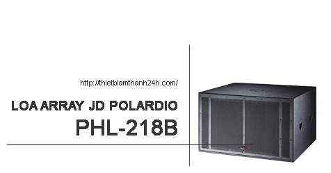 Bán loa Array JD PHL 218B